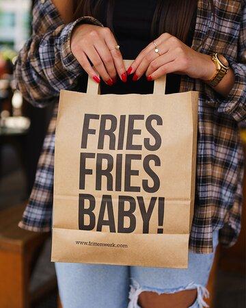 Fries Fries Baby!