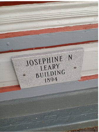 The Building Plaque for the Historical Building of Josephine Napoleon Williams Leary, from 1894, she was a former Slave to Edenton.