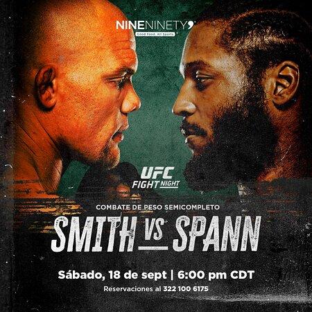 ¡#SábadoDeUFC en Nine Ninety 9! 👊💥👊  #Smith 🆚 #Spann  📅 Sábado 18 de septiembre ⏰ 6:00 pm  ¡Reserva ya! ¡Te estamos esperando!  ☎ Reservaciones al 322 100 6175