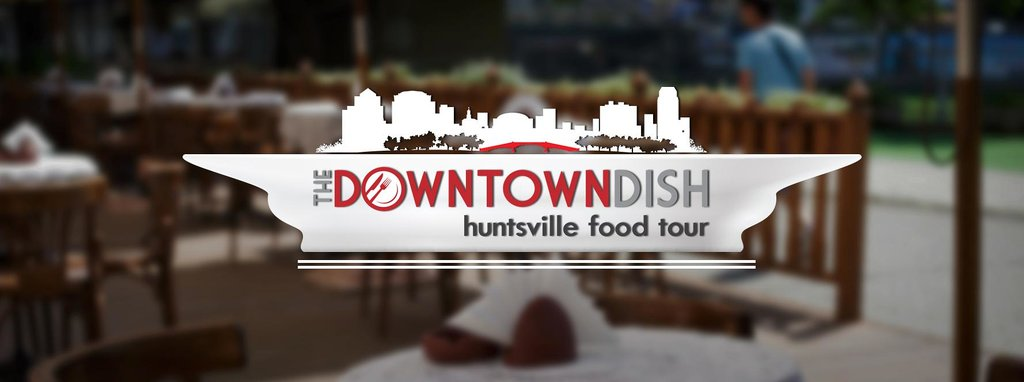 ‪The Downtown Dish- Huntsville Food Tour‬