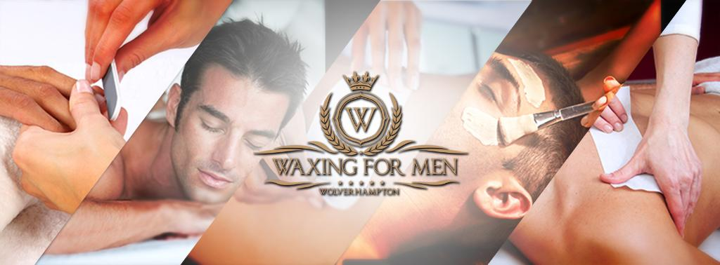 Waxing for Men Wolverhampton
