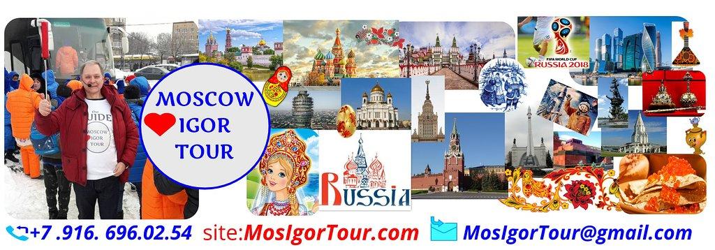 Moscow Igor Tour