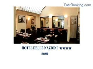 Fastbooking.com presents Hotel delle Nazioni, Rome, Italy