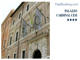 Fastbooking.com presents Palazzo Cardinal Cesi, Rome, Italy