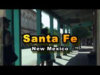 New Mexico: Santa Fe !