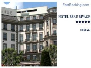 Beau-Rivage Genève : Fastbooking.com presents Beau Rivage, Geneva, Switzerland