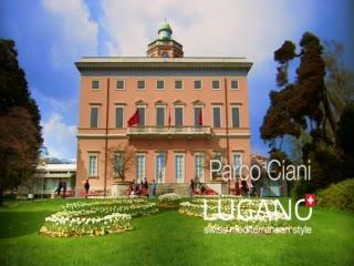 Lugano Ticino - Parco Ciani