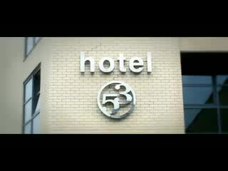 Hotel 53 - Official Video