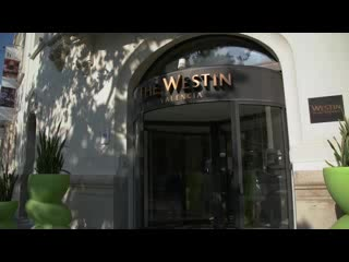 The Westin Valencia: For a better you