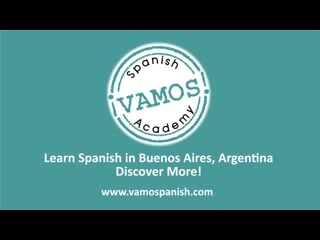 Vamos Spanish Academy: Why to Study Spanish in Buenos Aires
