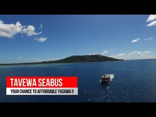Tavewa Island, Fiji: Tavewa Seabus