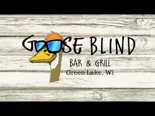 Green Lake, WI: Goose Blind Grill & Bar