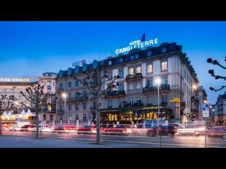 Hotel D Angleterre Updated 2018 Prices Reviews Geneva Switzerland Tripadvisor