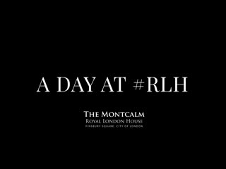 Montcalm Royal London House - City of London: A Day at RLH | The Montcalm Royal London House