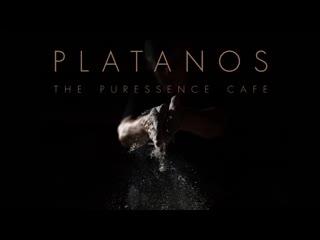 Platanos - The Puressence Cafe
