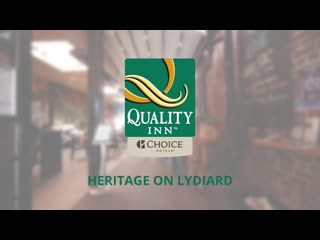 Welcome to Quality Inn Heritage on Lydiard