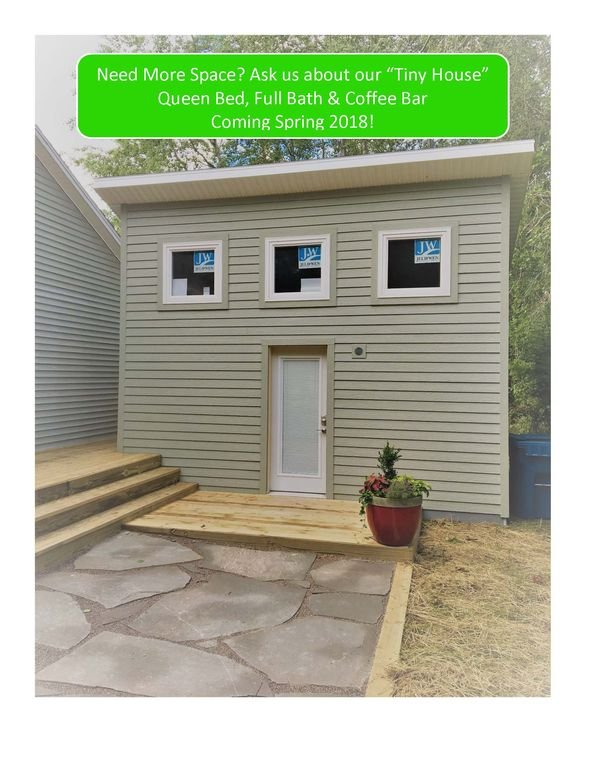 """Need More Space? - Ask us about our """"Tiny House""""   with Queen Bed & Full Bath"""