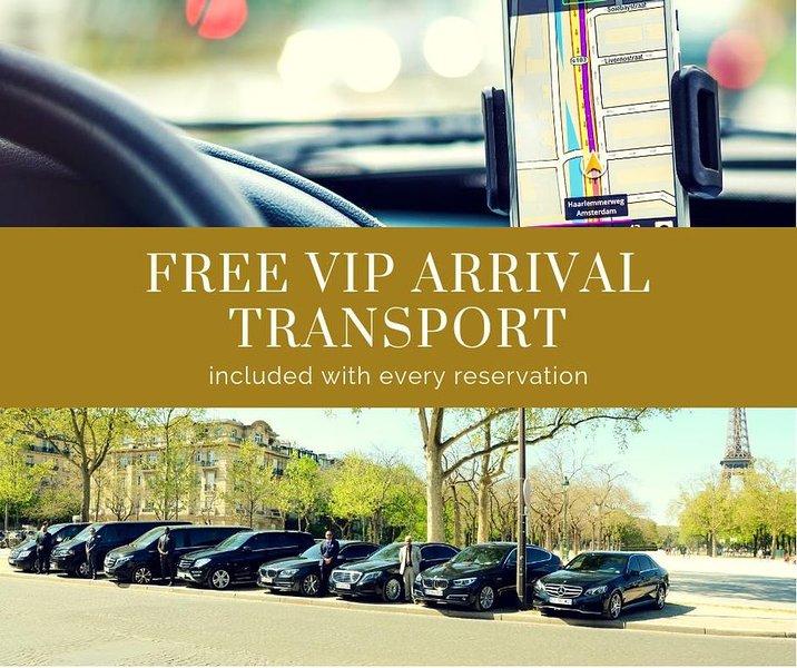 Free VIP Arrival Transportation