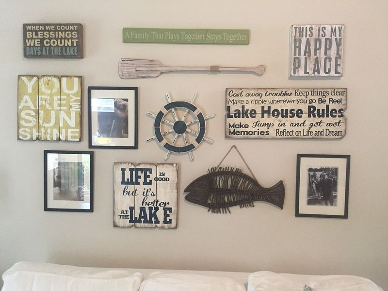 Some of the mood setting decor. Life is better at the lake; if it's Lake Nottely