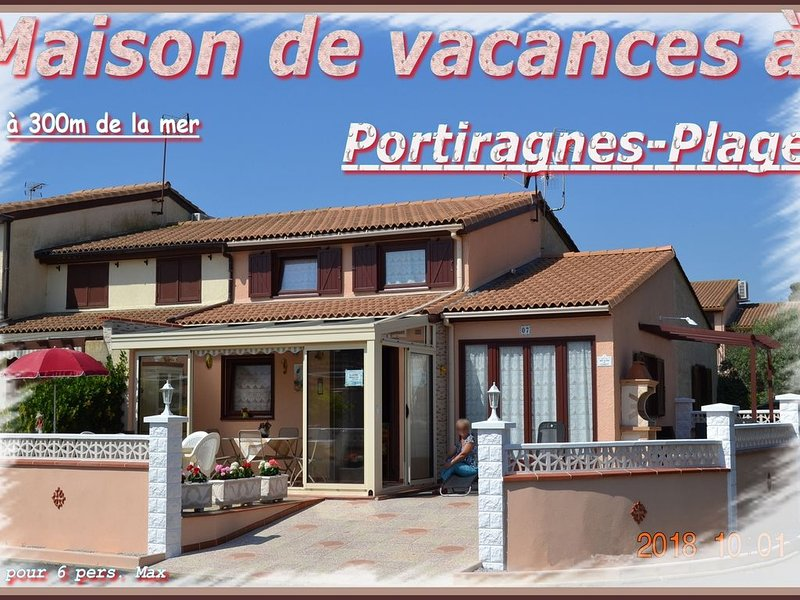 Maison de vacances tout confort à 300 m de la plage de sable fin, vacation rental in Portiragnes