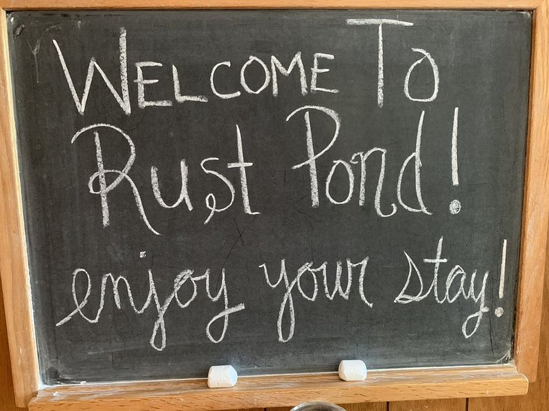 We hope you enjoy your stay at Rust Pond!