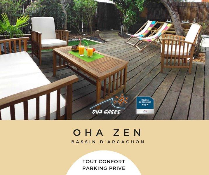 OHA ZEN - Sur le bassin d' Arcachon entre la dune du Pyla et le Cap Ferret, holiday rental in Audenge