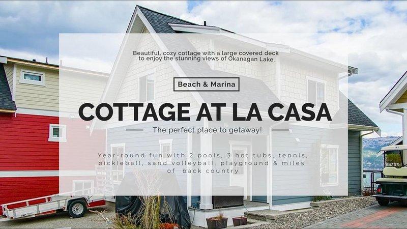 Beautiful family cottage by Okanagan Lake in LaCasa Resort, West Kelowna, vakantiewoning in South Fintry