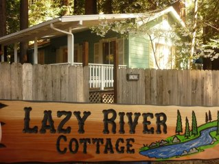 Relax In The Redwoods At Lazy River Cottage!