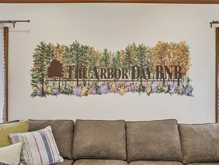 The Arbor Day BNB - Completely updated