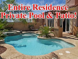 Entire Residence! Private Pool &Patio: Special rates may be available