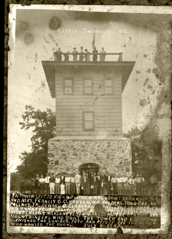 Chalet Switz as a Tower in 1932 with NC Supreme Court Justice Heriot Clarkson