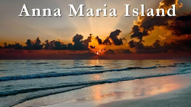 Anna Maria- Breathtaking sunsets