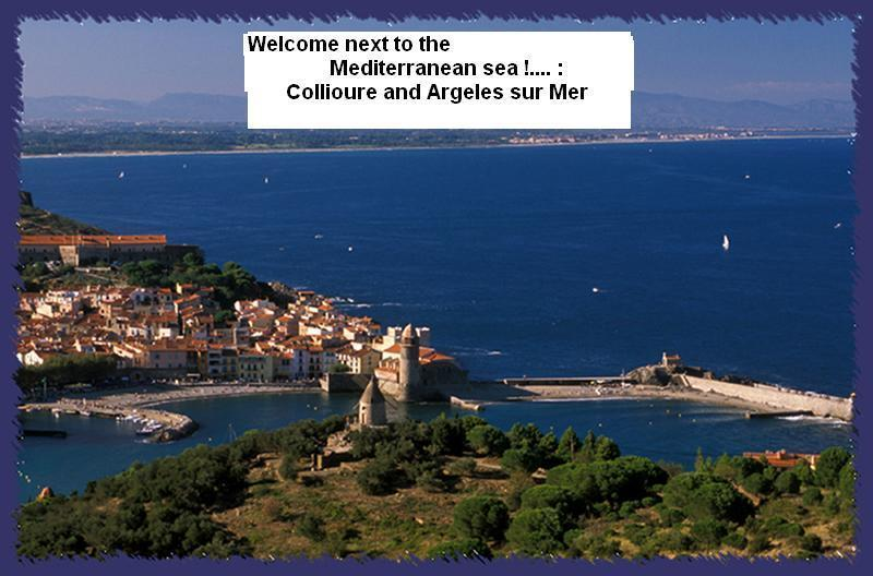 Collioure, pearl of the Coast and Argeles sur Mer