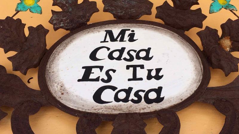 My Casa is Your Casa...