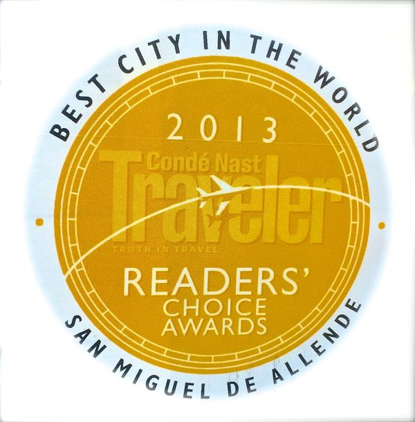 San Miguel de Allende: Condé Nast Travelers Readers Choice Awards 2013 Best City in the World!