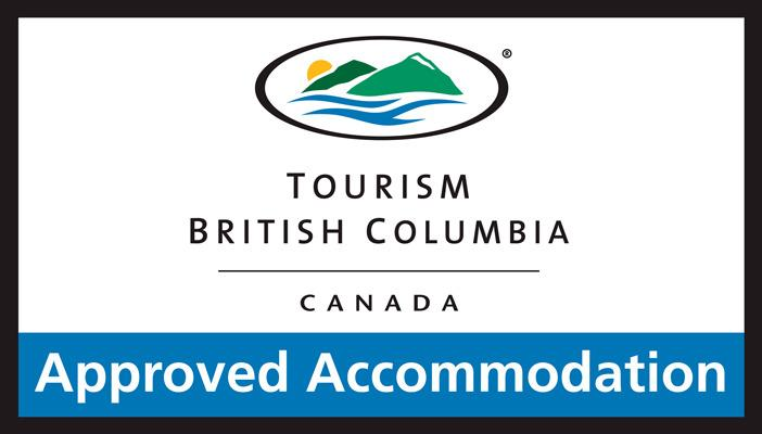 Tourism BC Approved!  We are inspected regularly to ensure quality accommodation!