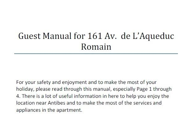 Instrucciones para el uso de todos los aparatos están en el Manual de visitantes y un montón de otra información, también