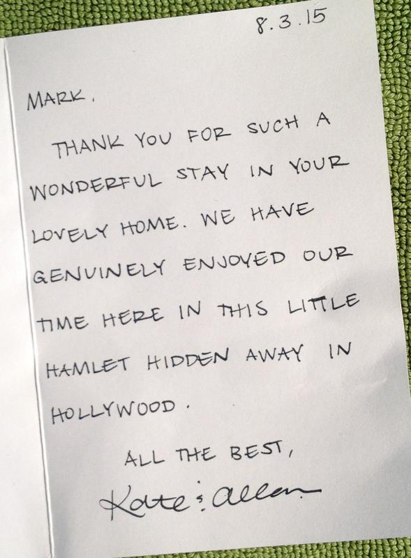 A recent thank you note. I had two cast members of Phantom of the Opera staying for two months.