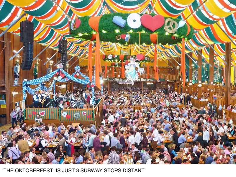 Oktoberfest ist just  3 subway stops distant distant
