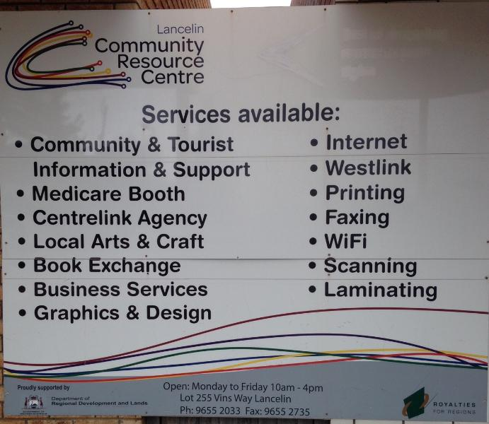 Services on offer at the Community Resource Centre located in the main shopping strip