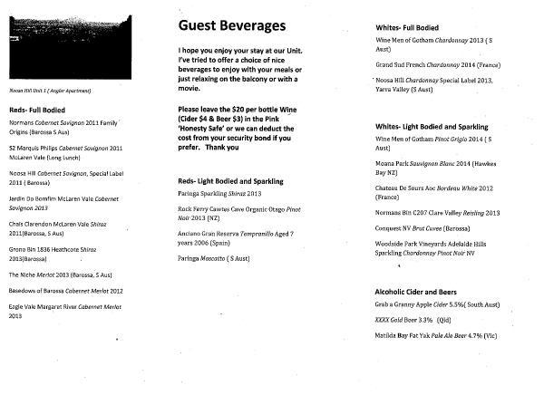 Boissons pour les invités sont rouge et blanc vins, cidre et bières australiennes.  Paiement sécurisé honnêteté