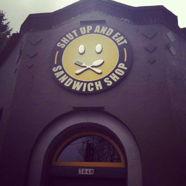 Shut Up and Eat Awesome sandwiches just a few blocks away