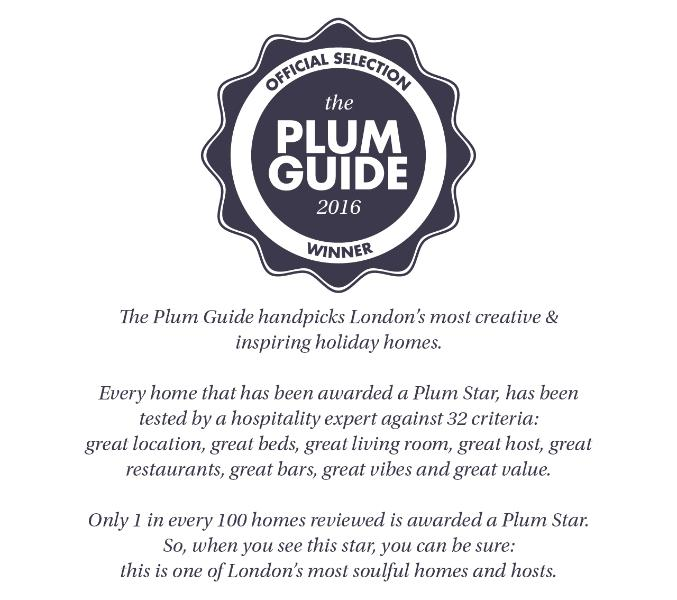Our apartment is a 2016 Plum Guide winner, effectively a Michelin star for hosting & accommodation.