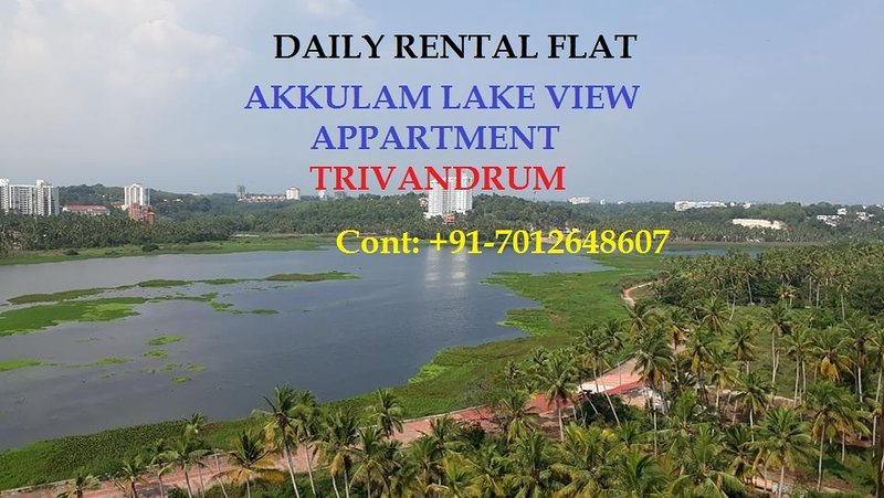3bhk Ac fully furnished lake view apartment for short stay near akkulam Tvm, vacation rental in Kazhakkoottam