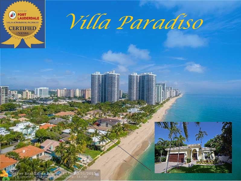 Paradiso!  Paradise by the Beach.  Certified by City of Fort Lauderdale...Rare Find!