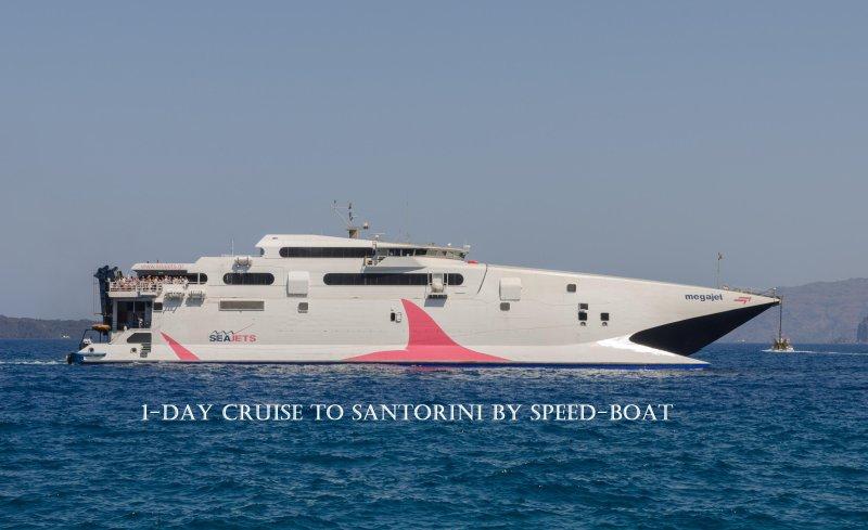 Easy access to Santorini by the Rethymno – Santorini 1-day cruise.