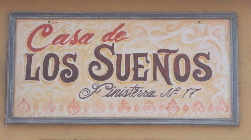 casa de Suenos sign above entrance