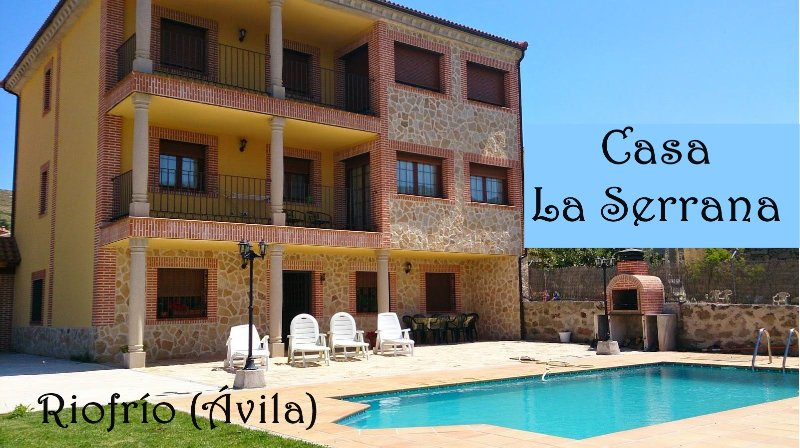 LaSerrana 6plazas,garaje,patio,piscina,barbacoa, holiday rental in Province of Avila