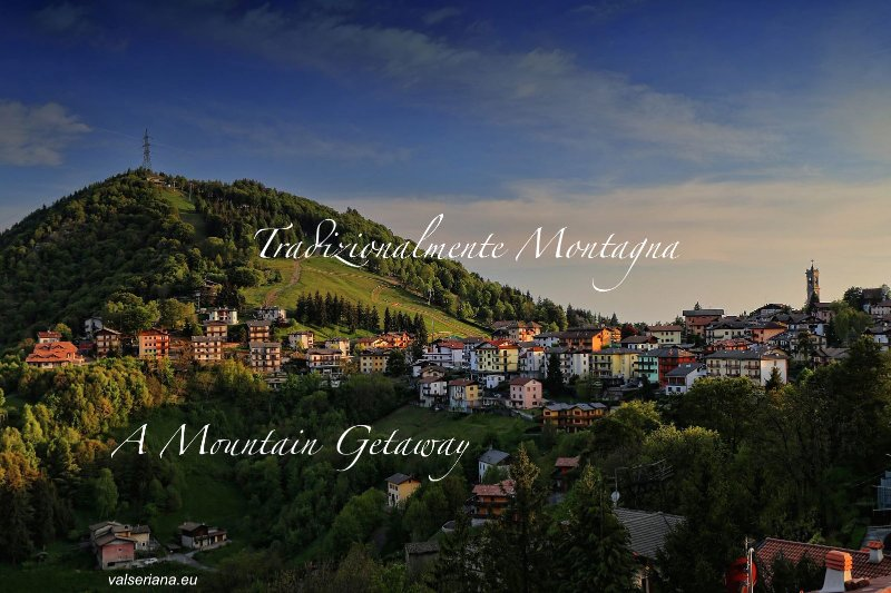 Tradizionalmente Montagna, holiday rental in Serina