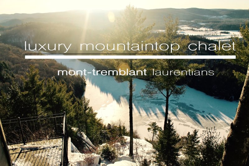 Laurentian MOUNTAINTOP LUXURY CHALET SLEEPS 8, vacation rental in Lac-des-Plages